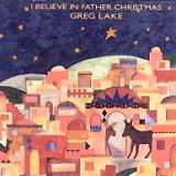 Greg Lake_I Believe In Father Christmas