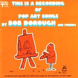Bob Dorough_This is a Recording of Pop Art Songs