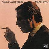Antonio Carlos Jobim_Stone Flower (CTI )