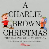 The Making of A Tradition A Charlie Brown Christmas