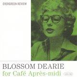 I Hear Music (Blossom Dearie )