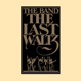 The Last Waltz(ザ・バンド The Band )