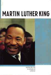 Martin Luther King: Longman Famous Lives