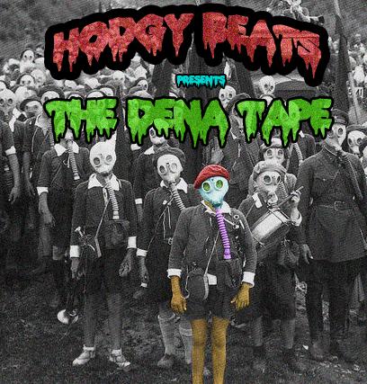 Hodgy Beats - The Dena Tape