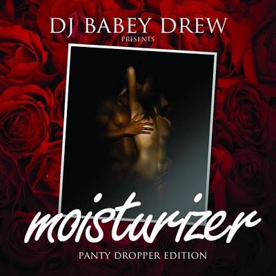 dj_babey_drew-moisturizer_(panty_dropper_edition).jpg
