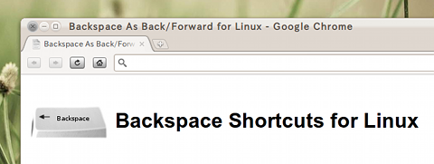 Backspace As Back/Forward for Linux Chrome拡張 ショートカットキー