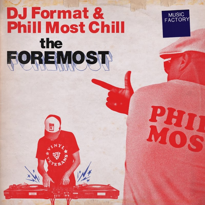 DJ Format & Phill Most Chill - The Foremost1