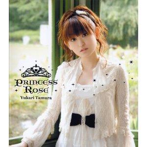 11Princess Rose/田村ゆかり