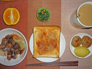イチゴジャムトースト,茄子とトマトの炒め物,ほうれん草のソテー,蒸しジャガ,ハンバーグ,オレンジ