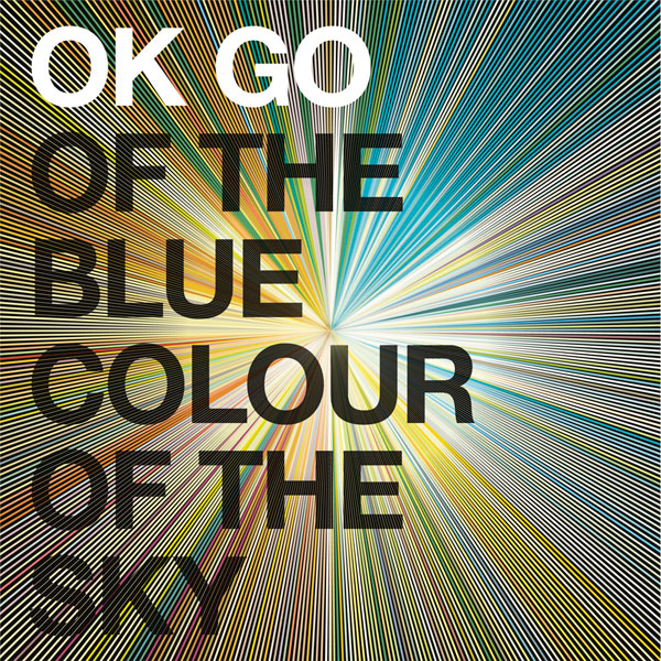 ok go	of the blue of the sky