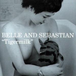 Belle & Sebastian / Tigarmilk