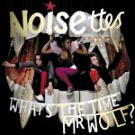noisettes-whats-the-time-mr-wolf-cover.jpg
