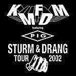 KMFDM Sturm  Drang Tour 2002 2002