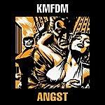 KMFDM Angst 1993